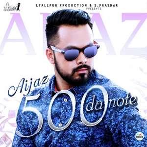 500 Da Note Lyrics – Aijaz True Buddyz