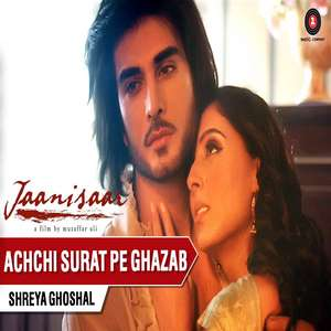 Achchi Surat Pe Lyrics Shreya Ghoshal From Jaanisar