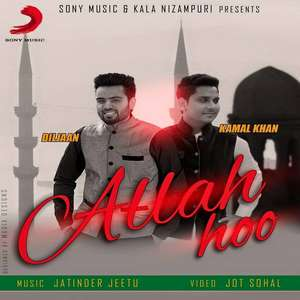 Allah Hoo Lyrics Kamal Khan & Diljaan 2015 Songs
