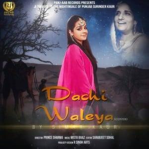 Dachi Waleya Lyrics Simar Kaur Feat Mista Baaz