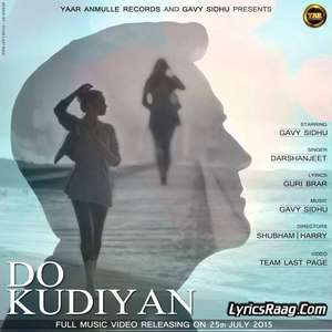 Do Kudiyan Lyrics Darshanjeet Ft Gavy Sidhu