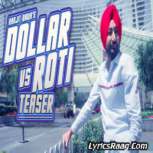 Dollar VS Roti Lyrics Ranjit Bawa From Mitti Da Bawa (2015) Album