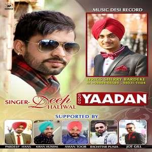 Yaadaan Lyrics Deep Dhaliwal Ft. Dj Vinod