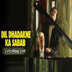 Dil Dhadakne Ka Sabab Lyrics Shafqat Amanat Ali Feat. Naseeruddin Shah