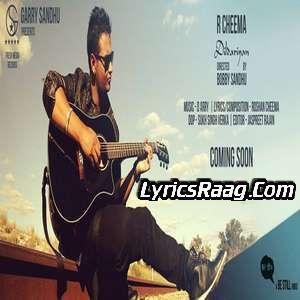 Dildariyan Lyrics R Cheema Ft Garry Sandhu