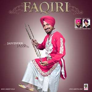 Faqiri Lyrics Jasvinder Jassi