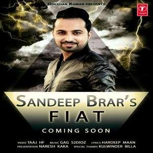 FIAT (Fiet Wargi) Lyrics – Sandeep Brar Ft Gags2dioz