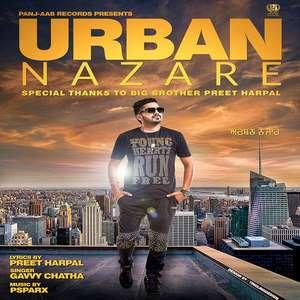 Urban Nazare Lyrics Gavvy Chatha Ft PSPARX