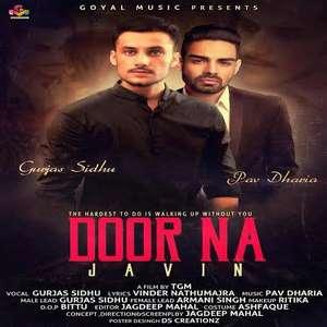 Door Na Javin Lyrics – Gurjas Sidhu Feat Pav Dharia