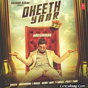 Dheeth Yaar Lyrics Harsimran Feat Heart Beat
