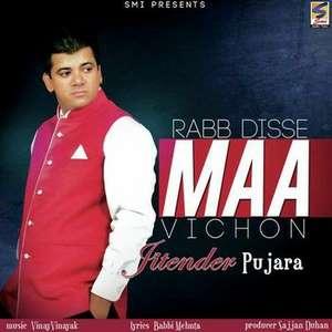 Rabb Disse Maa Lyrics Jatinder Pujara