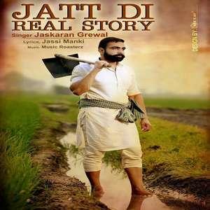Jatt Di Real Story Lyrics Jaskaran Grewal