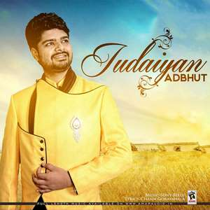 Judaaiyan Lyrics Adbhut 2015 Single