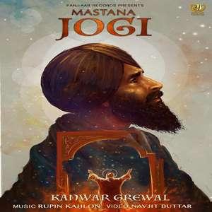 Mastana Jogi Lyrics Kanwar Grewal Ft Rupin Kahlon