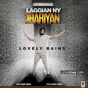 Laggian Ny Jhariyan Lyrics Lovely Bains Ft Aman Babbu