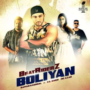 Beatriderz Boliyan Lyrics Daman Kaushal Ft Lil Daku