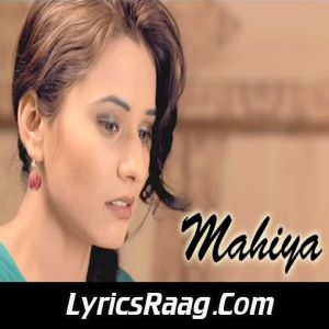 Mahiya Lyrics From Lovely Te Lovely Movie by Baban Wadala