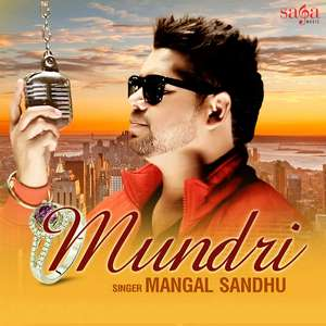 Mundri Lyrics Mangal Sandhu Ft Dj Tandav