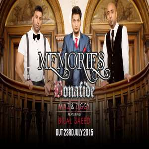 Memories Lyrics Bilal Saeed Ft Bonafide Maz & Ziggy