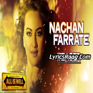 Nachan Farrate Lyrics All Is Well by Kanika Kapoor Ft Meet Brothers Anjjan