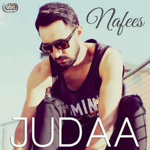 Judaa Lyrics Nafees – Single Tracks 2015