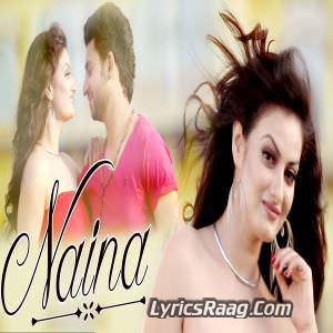 Naina Lyrics Dr. Iqbal Songs
