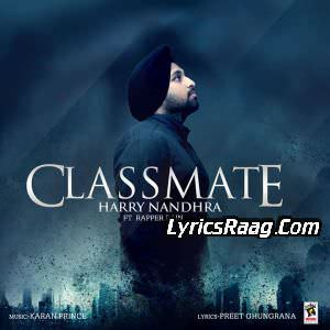 Classmate Lyrics Harry Nandhra