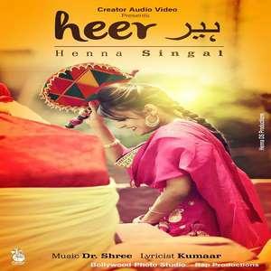 Heer Lyrics – Henna Singal
