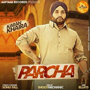 Parcha Lyrics Karan Khaira Ft Ellays