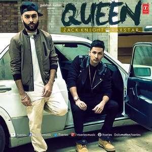 Queen Lyrics Zack Knight Ft Raxtar