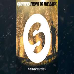 Front To The Back Lyrics Quintino