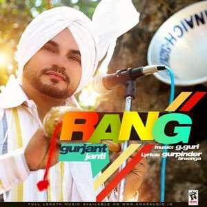 Rang Lyrics Gurjant Janti