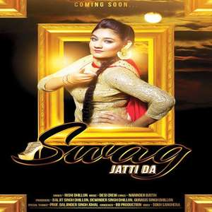 Swag Jatti Da Lyrics – Rishi Dhillon Ft Desi Crew