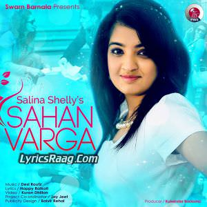 Sahan Varga Lyrics Salina Shelly Feat Desi Crew Songs