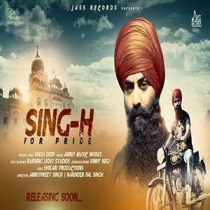 Sing H For Pride Lyrics – Singh Deep