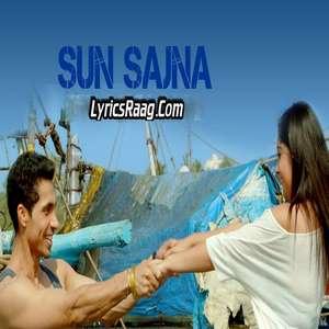 Sun Sajna Lyrics From Ramta Jogi by Harry Anand & Tarranum Malik