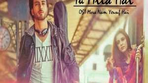 Tu Mila Hai - OST Mera Naam Yousuf Hai - Umair Ahmad FT Zenab Fatimah