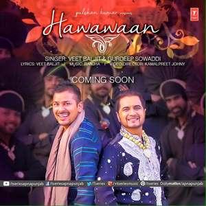 Hawawaan Lyrics Veet Baljit & Gurdeep Sowaddi Songs