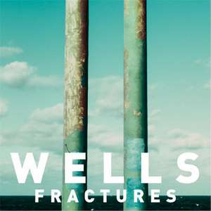 Fractures Lyrics Wells - Single