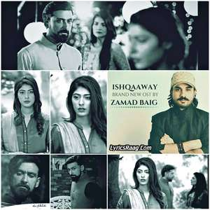 OST Ishq Waay Lyrics – Zamad Baig 2015 Songs