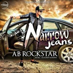 Narrow Jeans Lyrics – AB Rockstar 2015 Songs