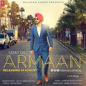 Armaan Lyrics – Uday Gill 2015 Single