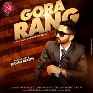 Gora Rang Lyrics – Baghi Mann Ft Qaistrax