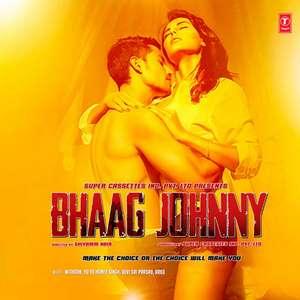 Bhaag Johnny (2015) Movie All Songs Lyrics Video Songs
