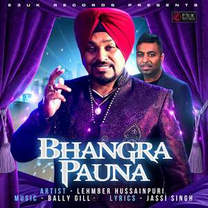 Bhangra Pauna Lyrics – Lehmber Hussainpuri Ft Bally Gill
