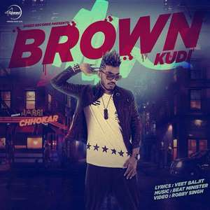 Brown Kudi Lyrics – Jassi Chhokar