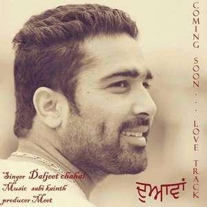 Duavaan Lyrics – Daljeet Chahal Mp3 Songs