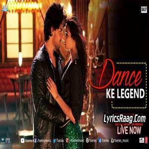 Dance Ke Legend Lyrics – From Hero – Meet Bros & Bhoomi Trivedi