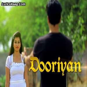 Dooriyan Lyrics – Gourav Babbar 2015 Single