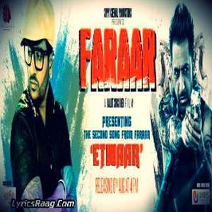 Etwaar Lyrics – Jazzy B Ft Fateh Doe & Dr. Zeus From Faraar Movie